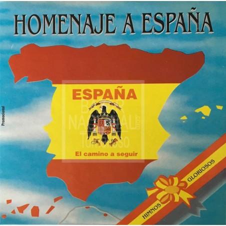 Homenaje a España, El Camino a Seguir